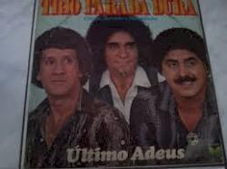 Trio Parada Dura - Ultimo Adeus