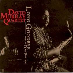 David Murray Quartet - Common Ground