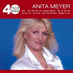 Anita Meyer - They Don't Play Our Lovesong Anymore