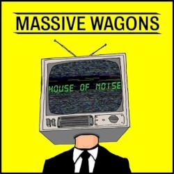 Massive Wagons - Freak city