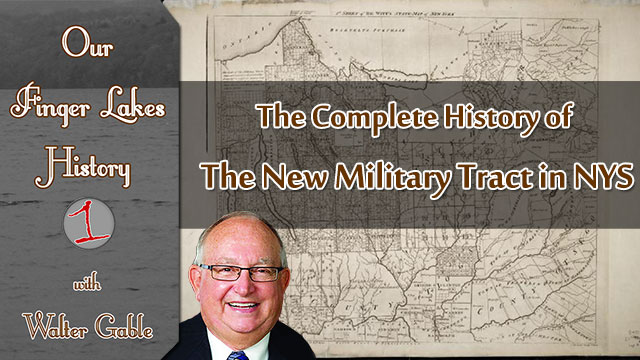 The New Military Tract in NYS .::. Our Finger Lakes History
