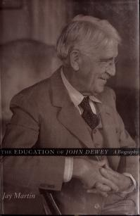 Cover of: The education of John Dewey | Jay Martin
