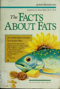 Cover of: The facts about fats | John Finnegan