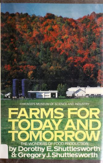 Farms for today and tomorrow by Dorothy Edwards Shuttlesworth