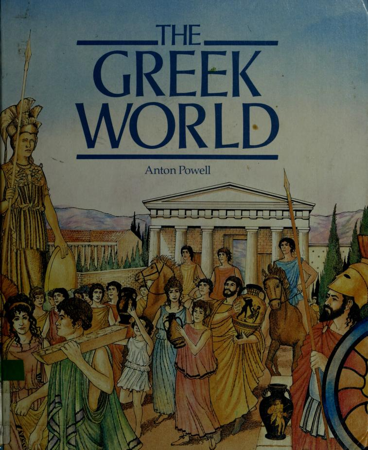 The Greek world by Anton Powell