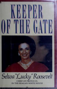 Cover of: Keeper of the gate | Selwa Roosevelt