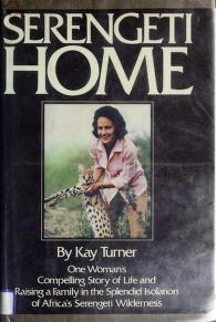 Cover of: Serengeti home | Kay Turner