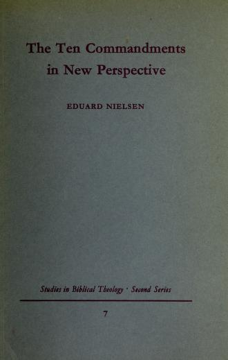 Cover of: The Ten commandments in new perspective | Eduard Nielsen