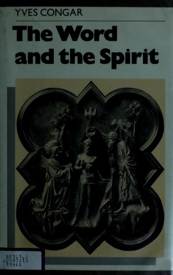 Cover of: The Word and the Spirit | Congar, Yves