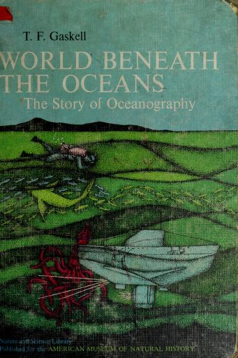 Cover of: World beneath the oceans | Thomas Frohock Gaskell